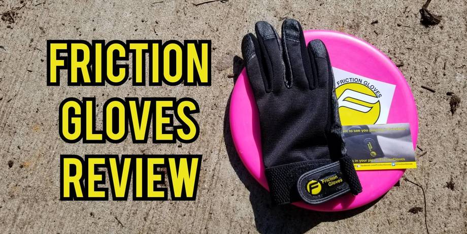 Friction gloves review
